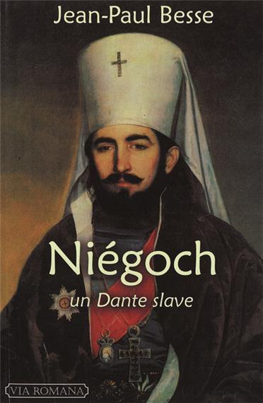Niegoch un Dante slave1 Жан Пол Бес: Његош   словенски Данте