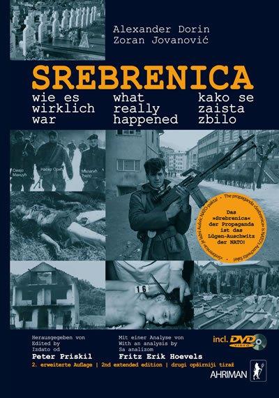 Dorin srebrenica what really happened Зашто је отет и ухапшен Александар Дорин? (ВИДЕО)